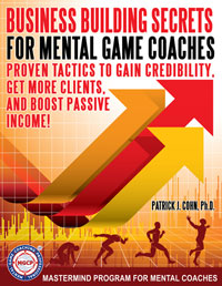 Business-Building Secrets for Mental Game Coaches Image